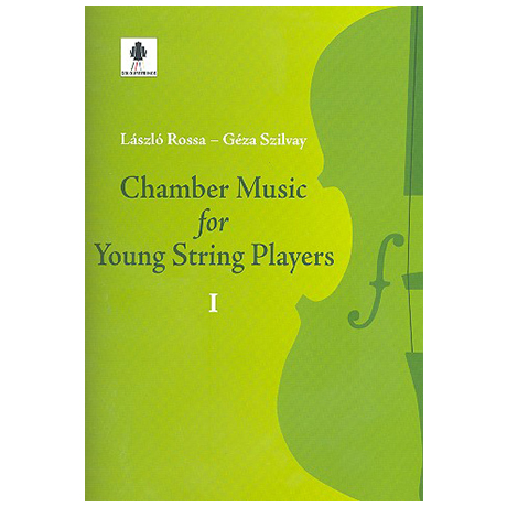 Rossa, L. / Szilvay, G.: Chamber Music for Young String Players Heft 1