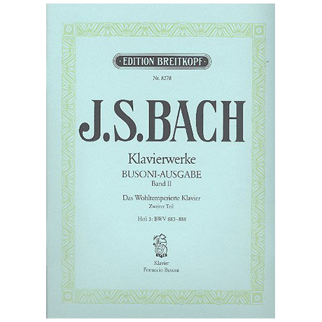 Bach, J. S.: Das Wohltemperierte Klavier 2. Teil Heft III BWV 883-888