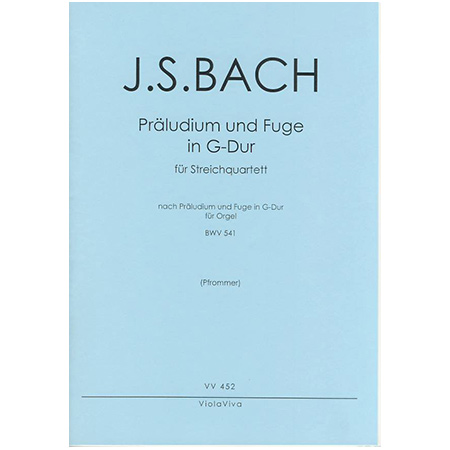 Bach, J. S.: Präludium und Fuge G-Dur nach BWV 541