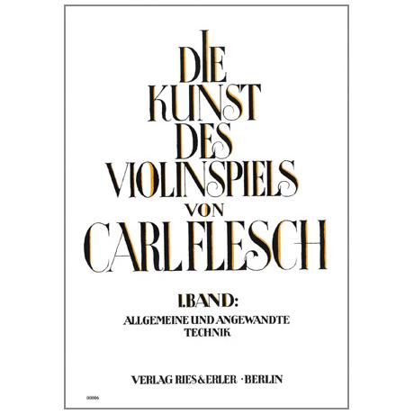 Die Kunst des Violinspiels Band 1: Allgemeine und angewandte Technik