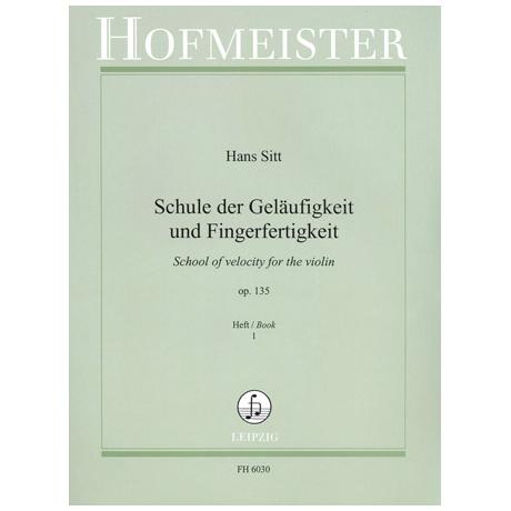 Sitt, H.: Schule der Geläufigkeit Op. 135 Band 1