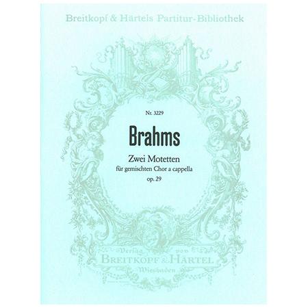 Brahms, J.: 2 Motetten Op. 29