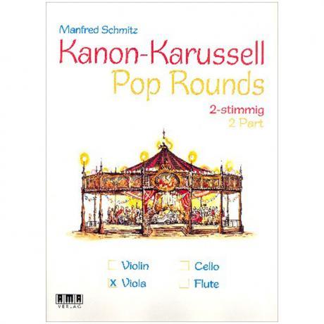 Schmitz, M.: Kanon-Karussell – Pop Rounds 2-stimmig (Viola)