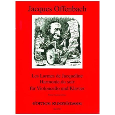 Offenbach, J.: Les larmes de Jacqueline Op. 76/2 und Harmonie du soir Op. 68