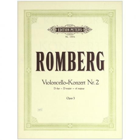 Romberg, B. H.: Violoncellokonzert Nr. 2 Op. 3 D-Dur