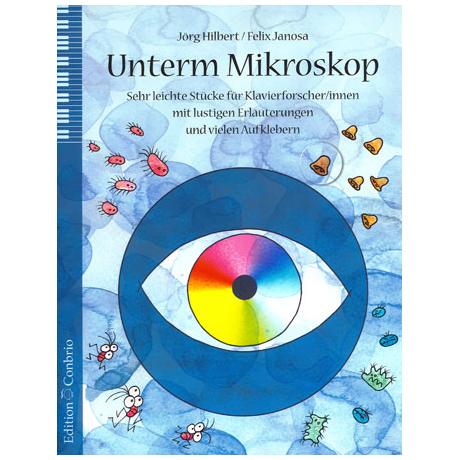 Hilbert, J. / Janosa, F.: Unterm Mikroskop