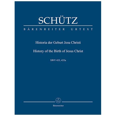 Schütz, H.: Historia der Geburt Jesu Christi SWV 435 – Weihnachtsoratorium