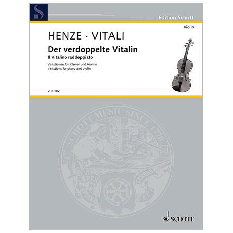 Henze, H. W.: Der verdoppelte Vitalin (1978/2003)