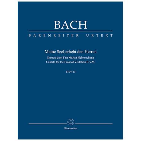 Bach, J. S.: Kantate BWV 10 »Meine Seel erhebt den Herren« – Kantate zum Fest Mariae Heimsuchung