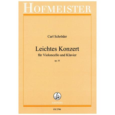 Schröder, C.: Leichtes Violoncellokonzert Op. 55