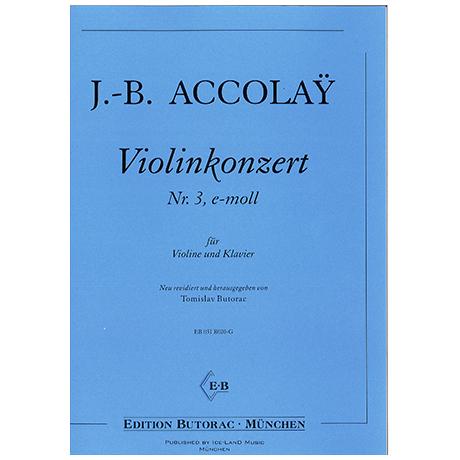 Accolay, J.-B.: Violinkonzert e-moll Nr. 3