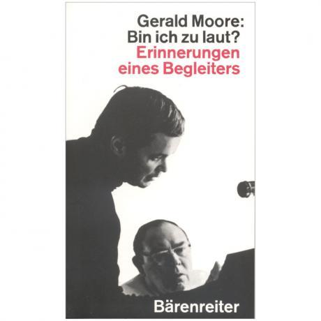 Moore, G.: Bin ich zu laut? – Erinnerungen eines Begleiters