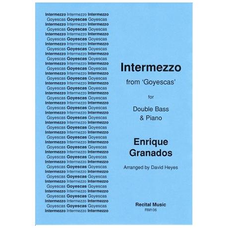 Granados, E.: Intermezzo aus »Goyescas«