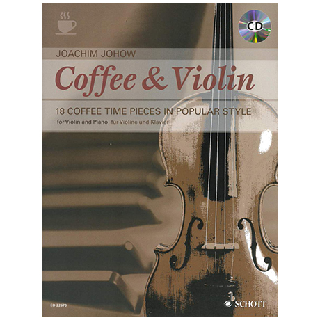 Johow, J.: Coffee & Violin (+CD)