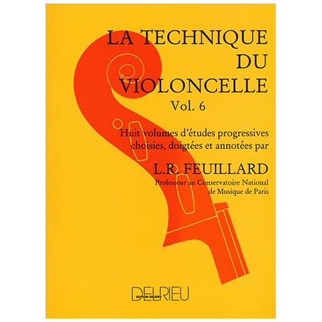 Feuillard: La technique du violoncelliste Band 6