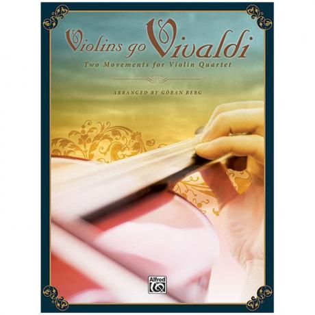 Vivaldi, A.: 2 Sätze für Violinquartett aus RV 315 Op. 8/2 »Der Sommer« und RV 565 Op. 3/11