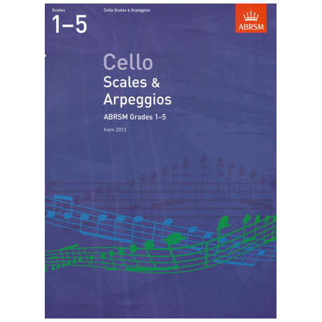 ABRSM: Cello Scales And Arpeggios - Grade 1-5 (From 2012)