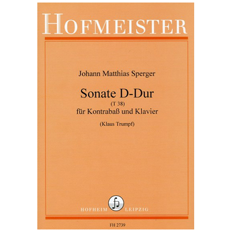 Sperger, J. M.: Kontrabasssonate D-Dur (T38)