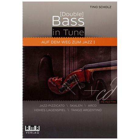 Scholz, T.: [Double] Bass In Tune - Auf dem Weg zum Jazz 1