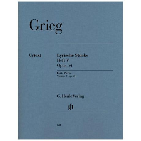 Grieg, E.: Lyrische Stücke Heft V Op. 54