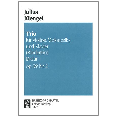 Klengel, J.: Klaviertrio Op. 39/2 D-Dur »Kindertrio«
