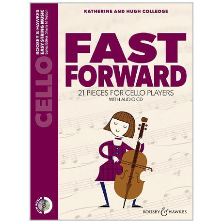 Colledge, K. & H.: Fast Forward for Cello (+CD)