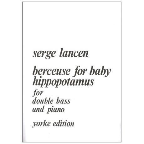 Lancen, S.: Berceuse for Baby Hippopotamus