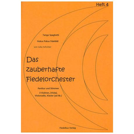 Das zauberhafte Fiedelorchester Heft 4