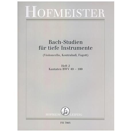 Siebach, K.: Bach Studien für tiefe Instrumente Heft 2: Kantaten BWV 49-100