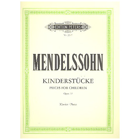Mendelssohn, B. F.:  Kinderstücke Op. 72
