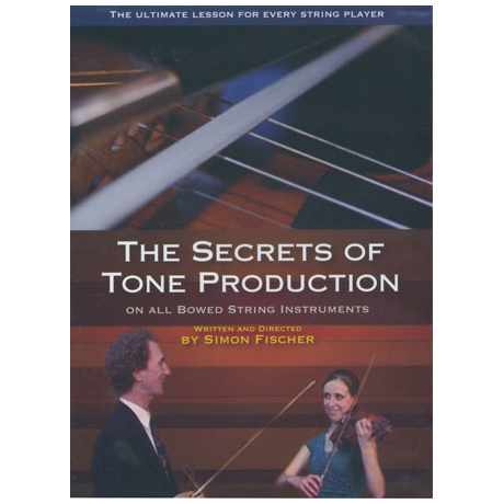 Fischer, S.: The Secrets of Tone Production – (2 DVDs)