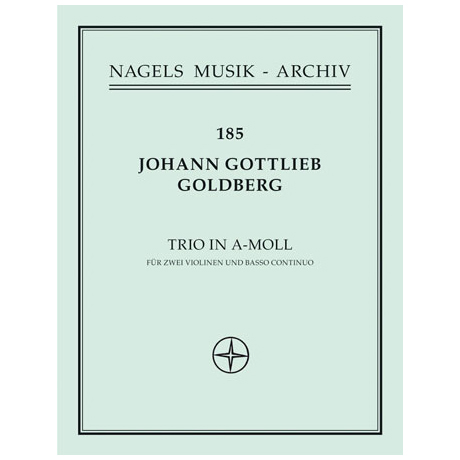 Goldberg, J. G.: Triosonate Nr. 4 a-Moll