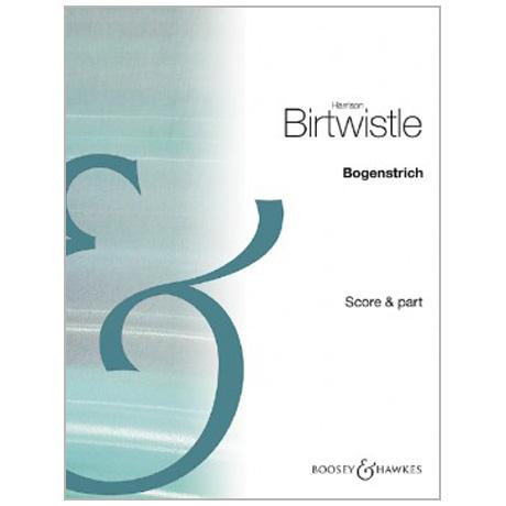 Birtwistle, H.: »Bogenstrich«