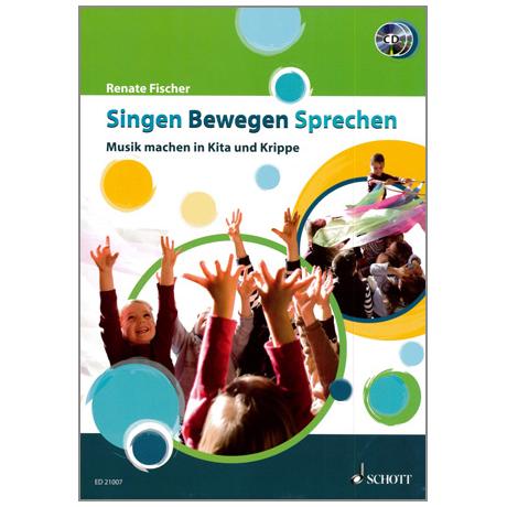 Fischer, R.: Singen Bewegen Sprechen (+ 2 CDs)