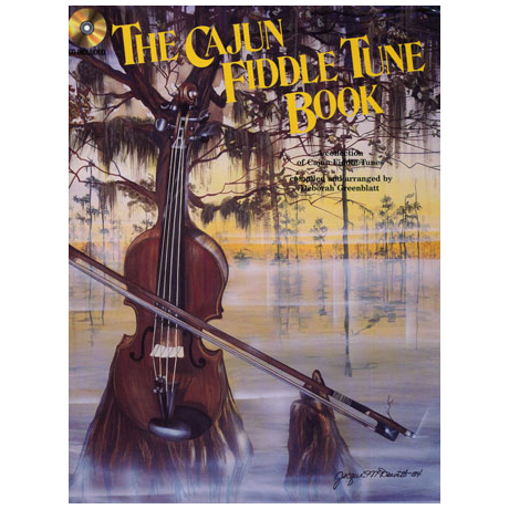 Greenblatt, D.: The Cajun Fiddle Tune Book (+CD)