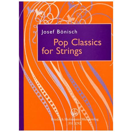 Bönisch, J.: Pop Classics for Strings