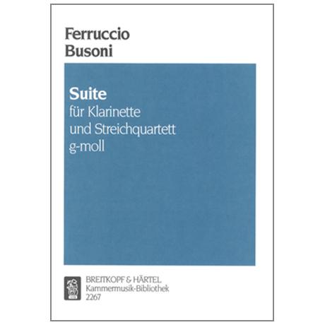 Busoni, F.: Suite für Klarinette und Streichquartett K 176 g-moll