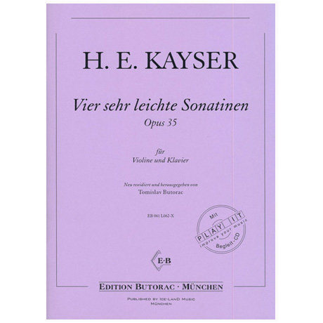 Kayser, H.E.: Vier sehr leichte Sonatinen Op.35 (+CD)