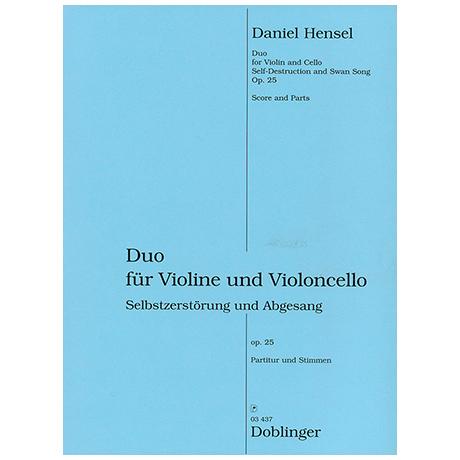 Hensel, D.: Selbstzerstörung und Abgesang Op. 25