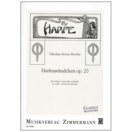 Mostler, N.M.: Harfenständchen Op.20