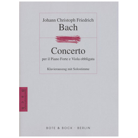 Bach, J.C.F.: Concerto per il Piano Forte e Viola obbligata