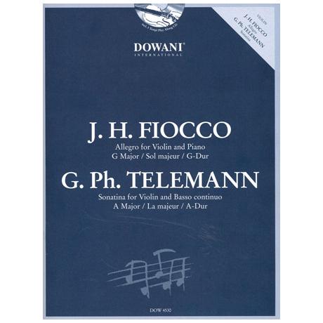 Fiocco, J. H.: Allegro G-Dur / Telemann, G. Ph.: Violinsonatina A-Dur (+CD)