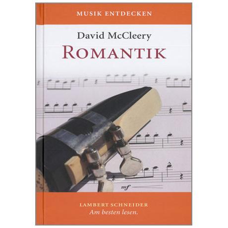 McCleery, D.: Musik entdecken - Romantik (+CD)