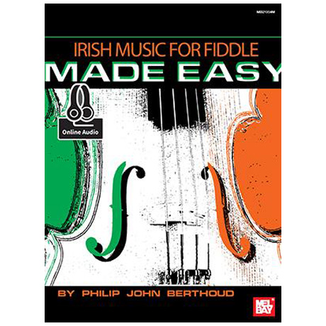 Berthoud, P. J.: Irish Music For Fiddle Made Easy (+Online Audio)