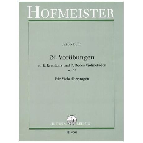 Dont: 24 Vorübungen zu Kreutzers und Rodes Violinetüden Op.37