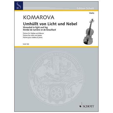Komarova, T.: Umhüllt von Licht und Nebel (2014)