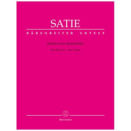 Satie, E.: Embryons desséchés