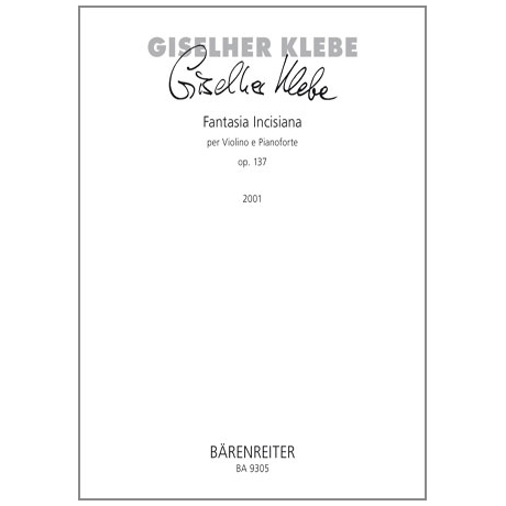 Klebe, G.: Fantasia Incisiana Op. 137