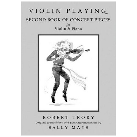 Trory, R.: Violin Playing –– Concert Pieces Vol.2