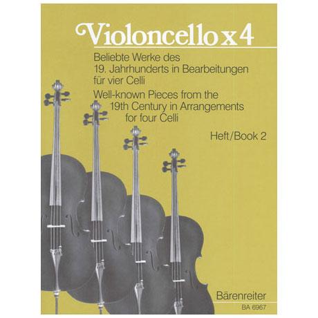 Violoncello x 4 - Beliebte Werke des 19. Jahrhunderts Heft 2